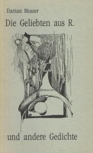 Die Geliebten aus R. und andere Gedichte